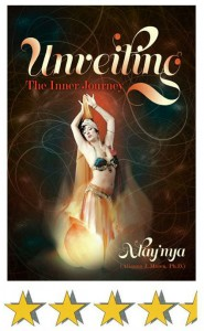 Unveiling: The Inner Journey - more than twenty 5-star Amazon reviews.
